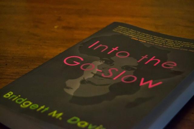 Into the Go-Slow Bridgett Davis